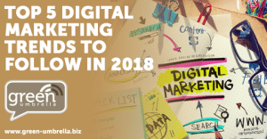 Top 5 Digital Marketing Trends to Follow in 2018