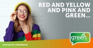 RED & YELLOW & PINK & GREEN.….WHY COLOUR CHOICE IS SO IMPORTANT IN MARKETING