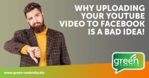 Why Uploading Your YouTube Video to Facebook is a Bad Idea!