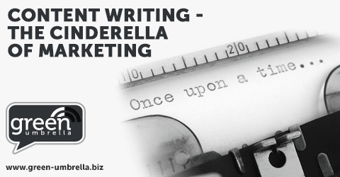Content Writing - the Cinderella of marketing