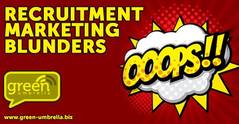 6 Biggest Recruitment Marketing Blunders I Saw in 2016