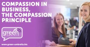 Compassion in Business, The Compassion Principle