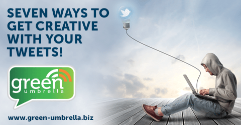 Seven Ways To Get Creative With Your Tweets