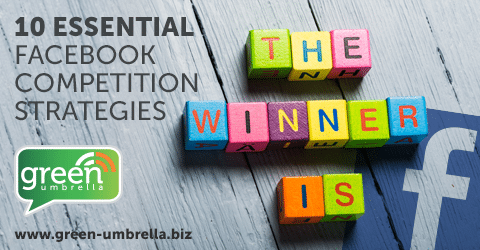 Ten Essential Facebook Competition Strategies