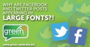 Why are Some Facebook and Twitter Posts Suddenly in a Huge Font?