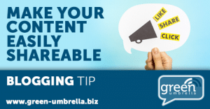 Blogging Tip: Make Your Content Easily Shareable