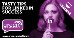 Tasty Tips for LinkedIn Success [Webinar]