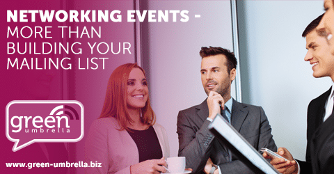 Networking Events – More than Just a Chance to Build Your Mailing List