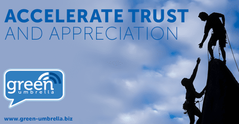 Accelerate Trust and Appreciation and build stronger relationships