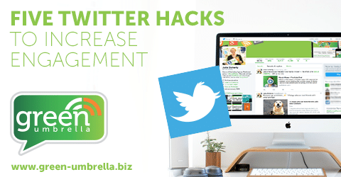 Five Twitter Hacks To Increase Engagement