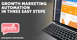 Growth Marketing Automation in Three Easy Steps