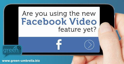 Are you using the new Facebook Video Feature?