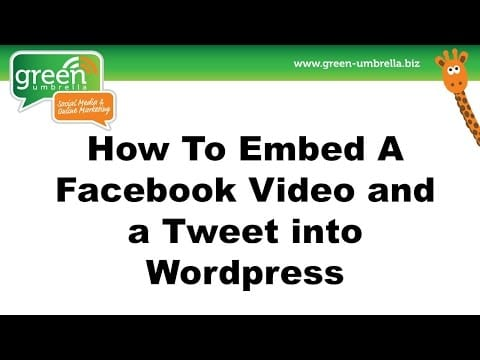 how-to-embed-a-facebook-video-and-a-tweet-into-wordpress50_thumbnail.jpg