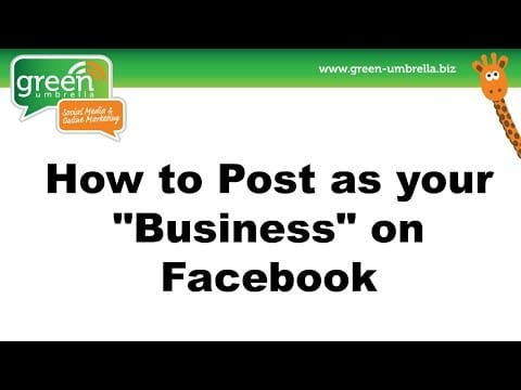 how-to-post-as-your-business-on-facebook0_thumbnail.jpg