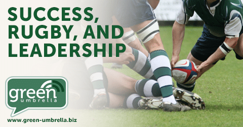 Success, Rugby, And Leadership