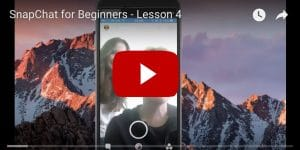 Snapchat for Business Lesson 4
