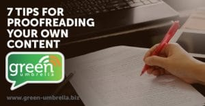 7 Tips for Proofreading Your Own Content