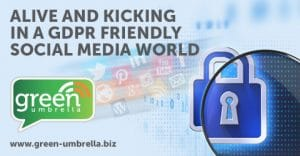 Alive and Kicking in a GDPR Friendly Social Media World