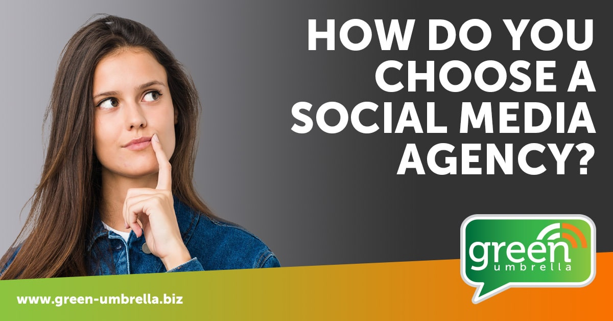 How Do You Choose A Social Media Agency?