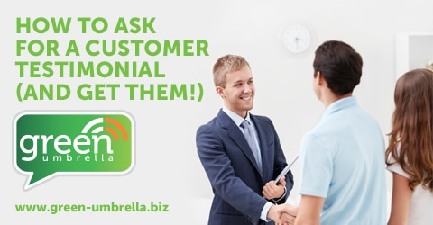 How To Ask For A Customer Testimonial (And Get Them!)
