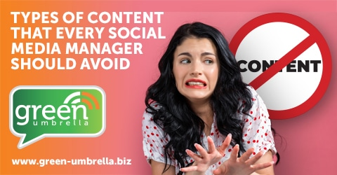 Types of Content That Every Social Media Manager Should Avoid