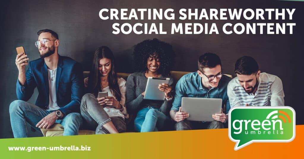 Creating Shareworthy Social Media Content