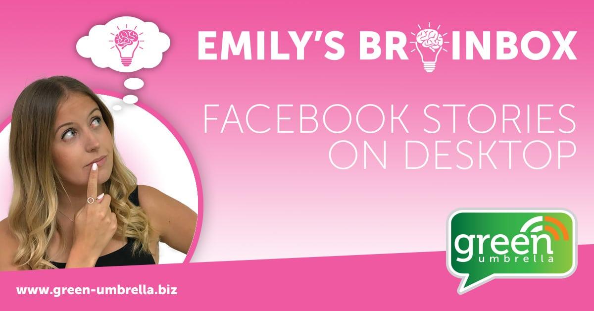 Facebook Stories on Desktop