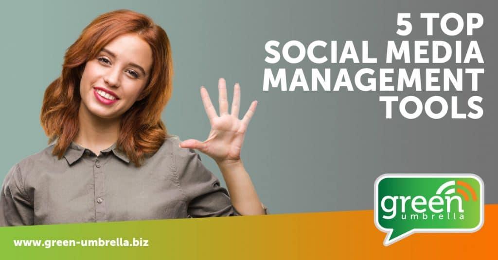 5 top social media management tools
