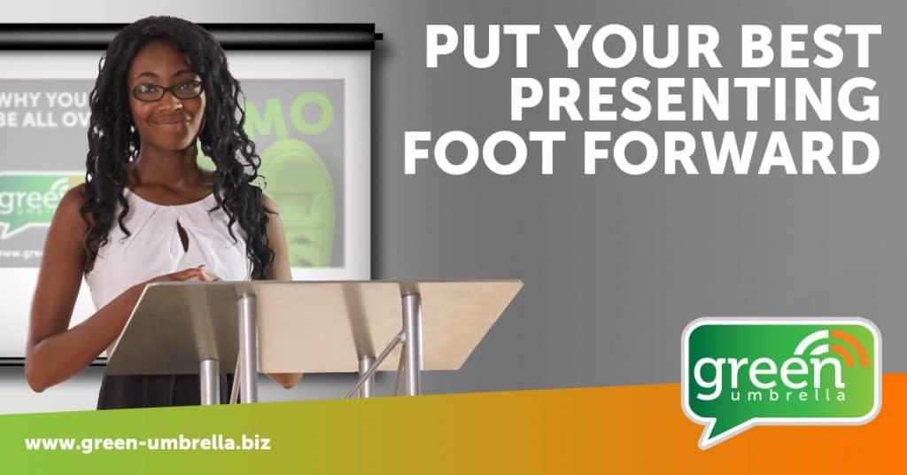 Put Your Best Presenting Foot Forward