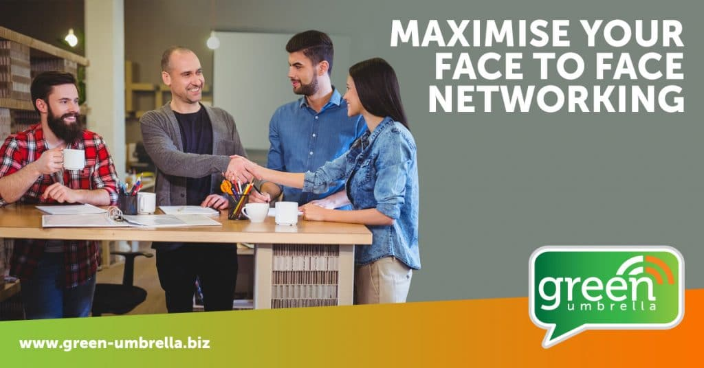 How to Maximise Your Face to Face Networking