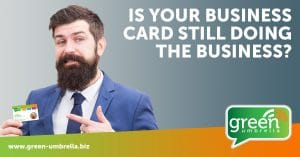 Is your business card still doing the business?