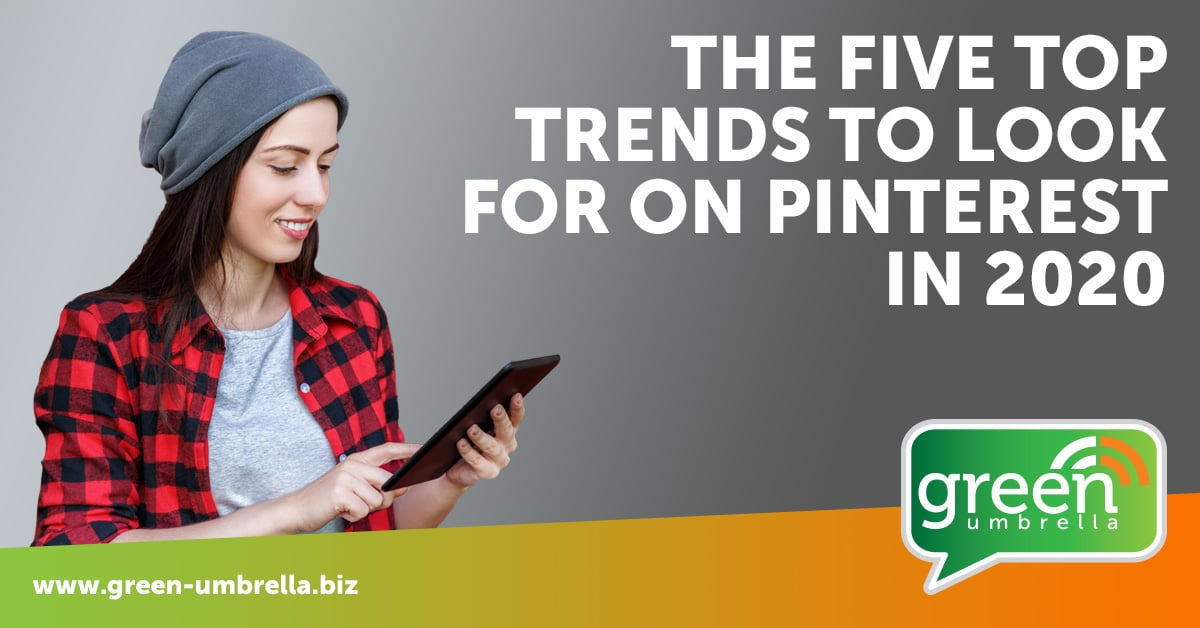 Pinterest trends to look out for in 2020