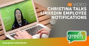 Video: Christina Talks LinkedIn Employee Notifications
