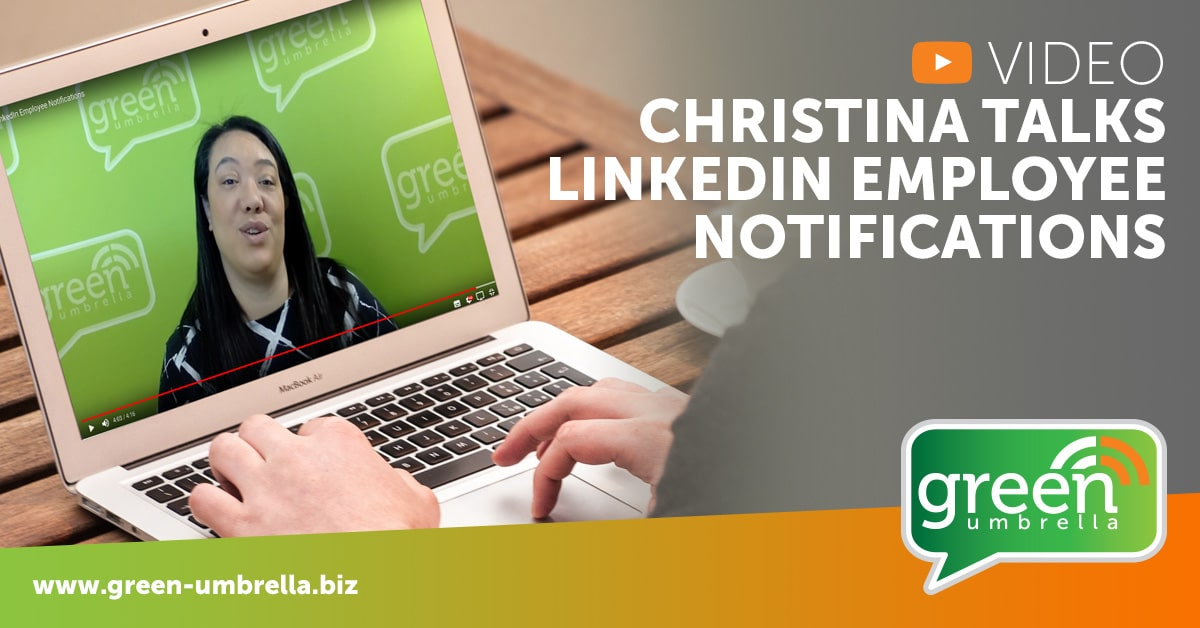 Video: Christina Talks LinkedIn Employee Notifications