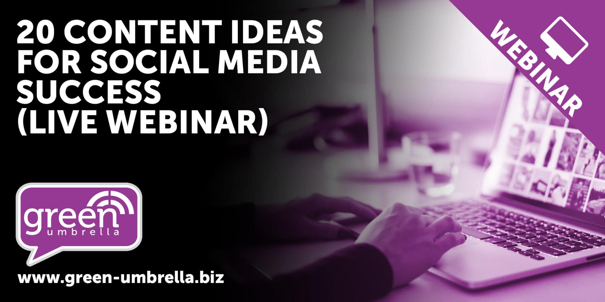 20 content ideas for social media success - webinar