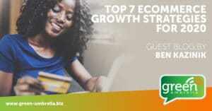Top 7 eCommerce Growth Strategies for 2020