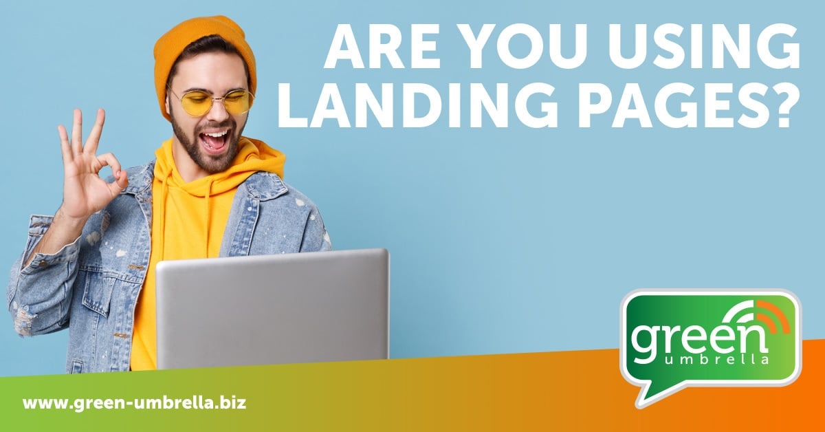 are you using landing pages?