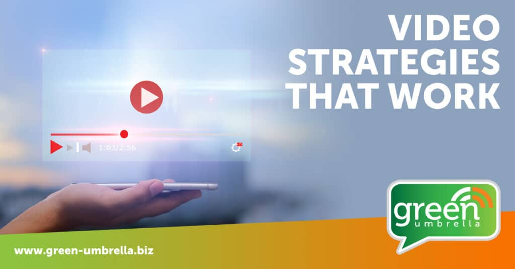 Video content - Video strategies that work