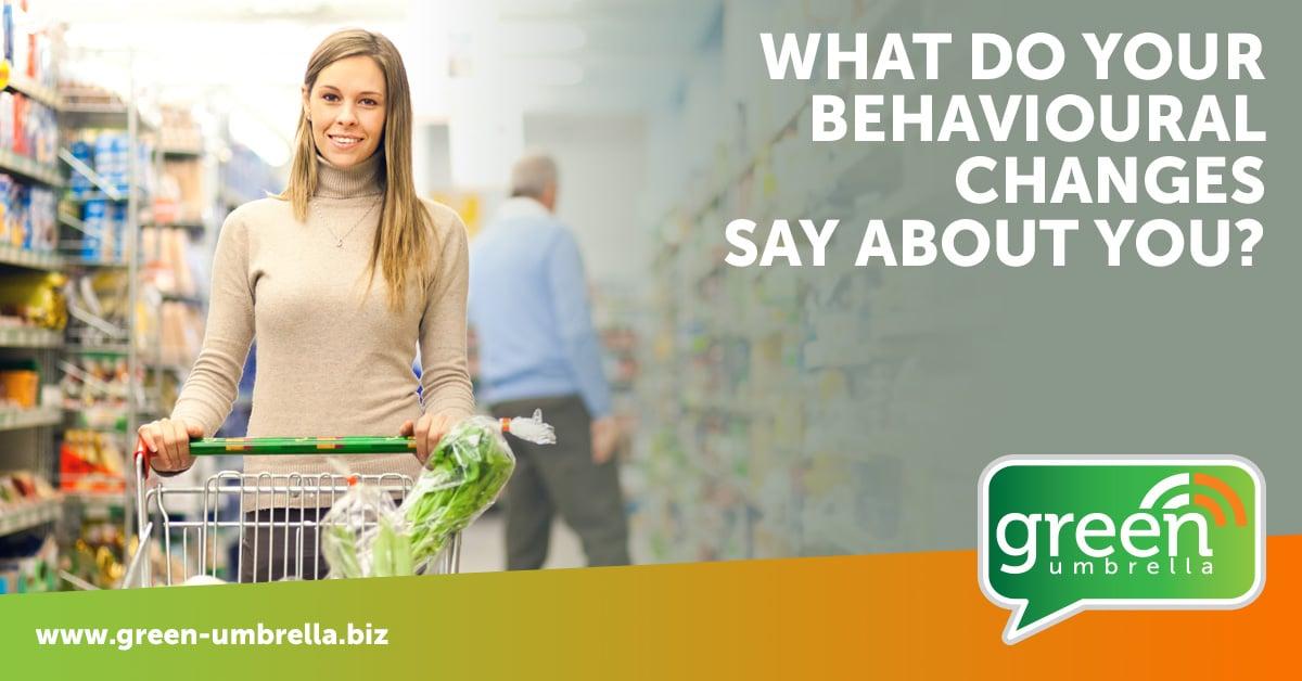 Change in behaviours