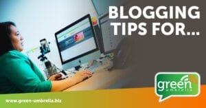 Blogging tips for...