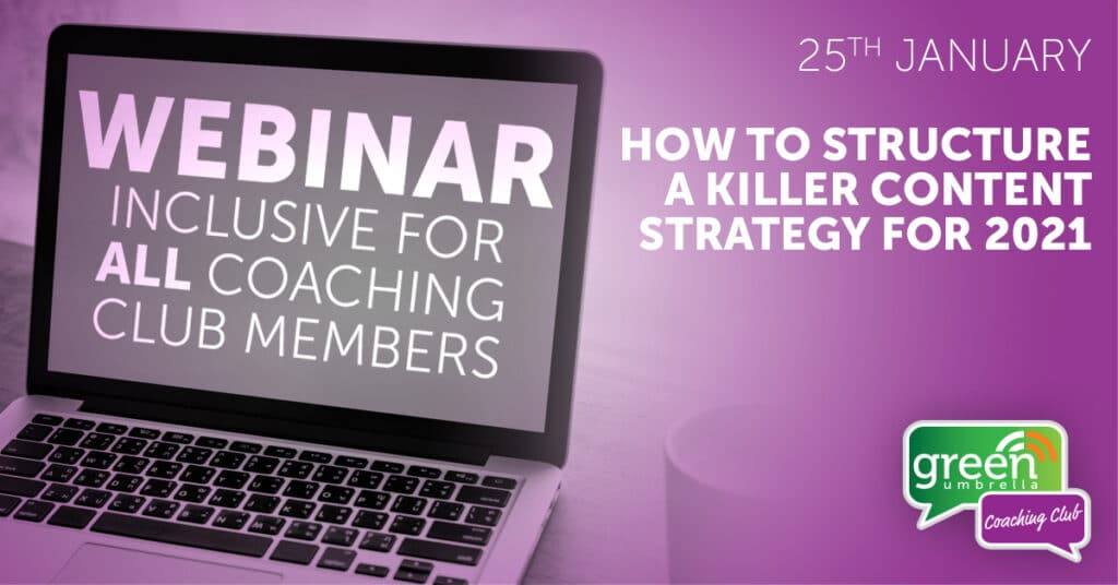 Webinar - How to structure a killer content strategy for 2021